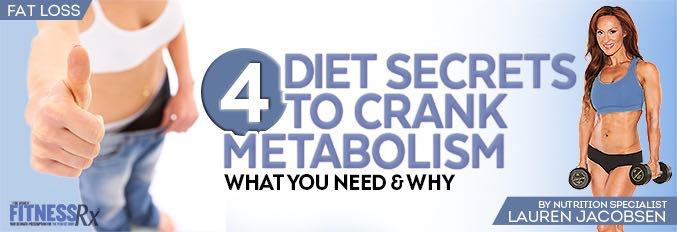 4 Diet Secrets to Crank Metabolism