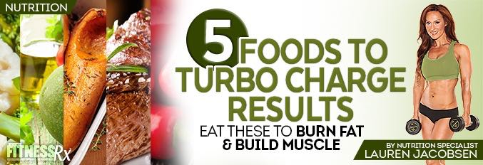 5 Foods To Turbo Charge Results