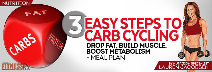 3 Easy Steps To Carb Cycling – Plus Meal Plan