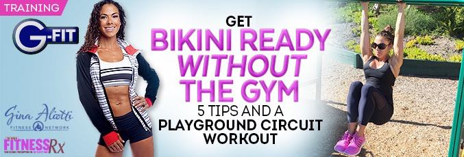 Get Bikini Ready Without the Gym