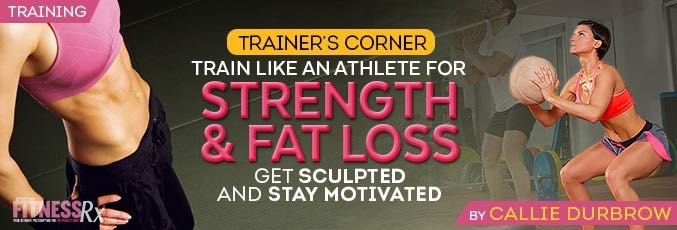 Train Like An Athlete For Strength & Fat Loss