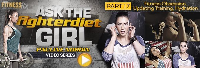 Ask the Fighter Diet Girl Pauline Nordin – Video 17