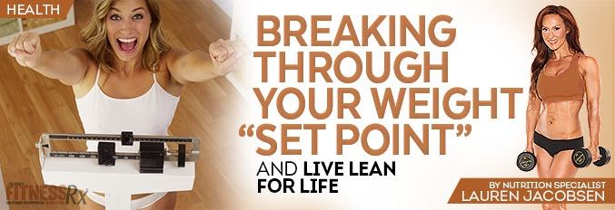 "Breaking Through Your Weight ""Set Point"""