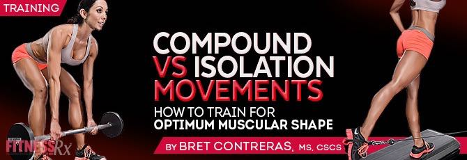 Compound Vs. Isolation Movements