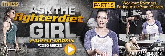 Ask The Fighter Diet Girl Pauline Nordin  – Video 18