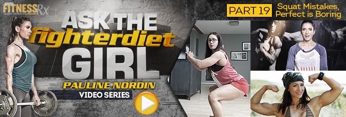 Ask The Fighter Diet Girl Pauline Nordin – Video 19
