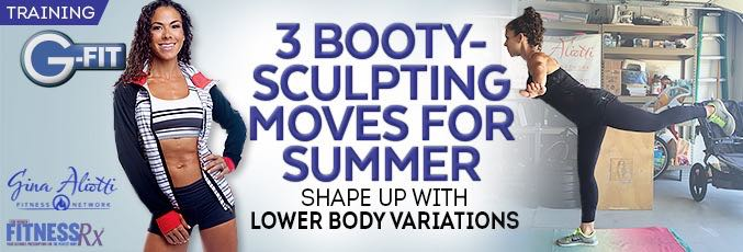 3 Booty-sculpting Moves for Summer