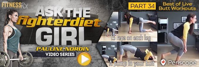 Ask The Fighter Diet Girl Pauline Nordin –  Video 34