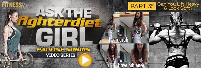 Ask The Fighter Diet Girl Pauline Nordin – Video 35