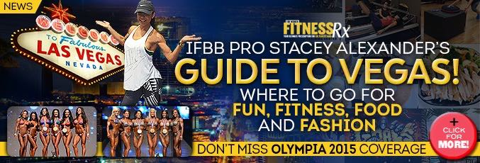 IFBB Bikini Pro Stacey Alexander's Guide To Vegas