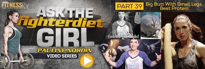 Ask The Fighter Diet Girl Pauline Nordin – Video 39