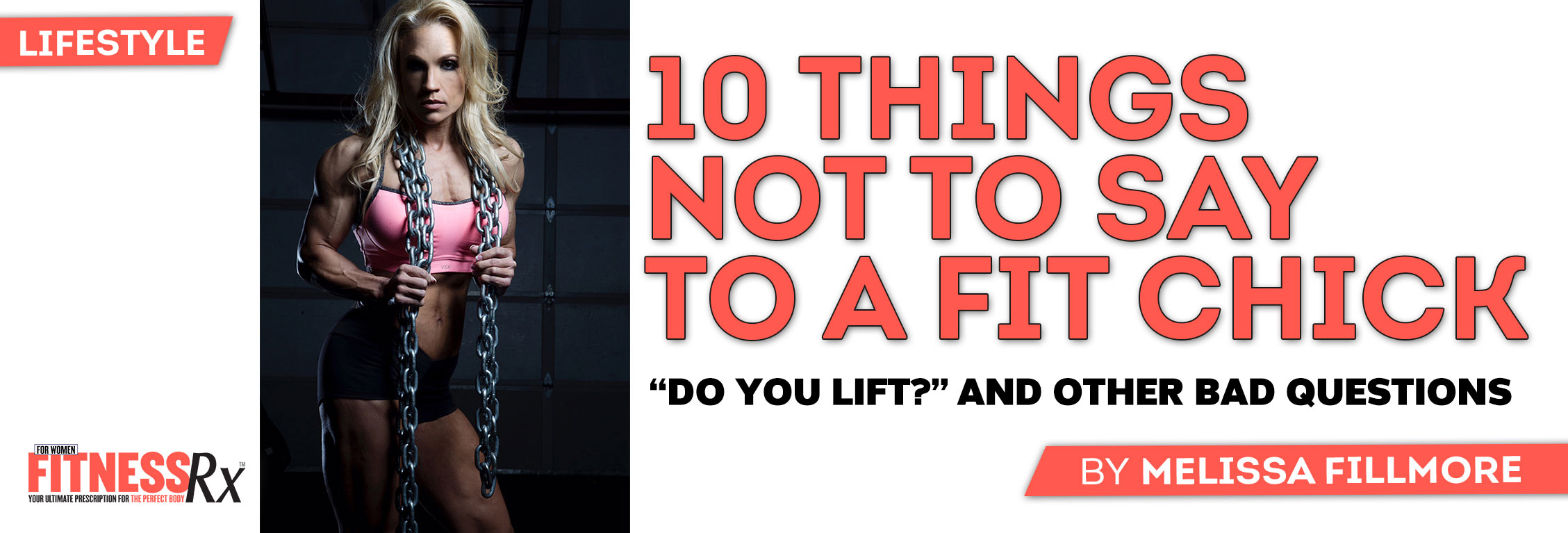 10 Things NOT to Say to a Fit Chick