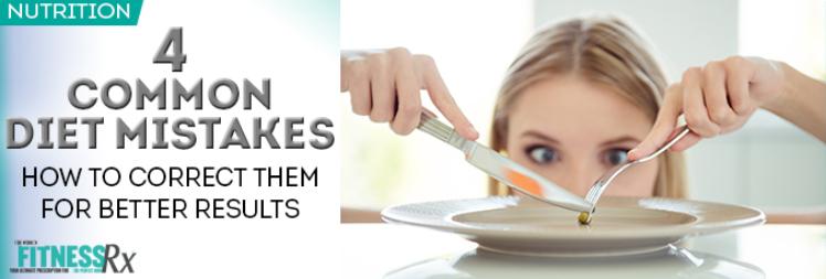 4 Common DIet Mistakes