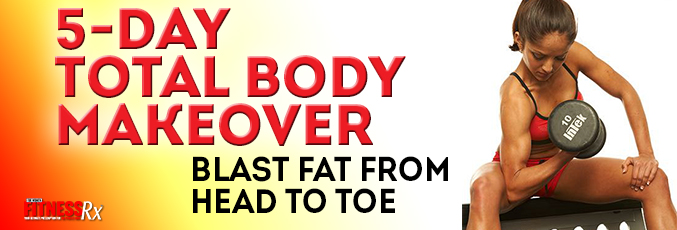 5-Day Total Body Makeover