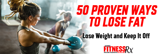 50 Proven Ways to Lose Fat