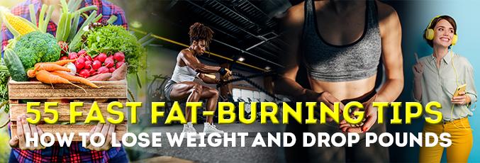 55 Fast Fat-Burning Tips