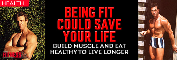 Being Fit Could Save Your Life