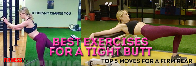 Best Exercises for a Tight Butt