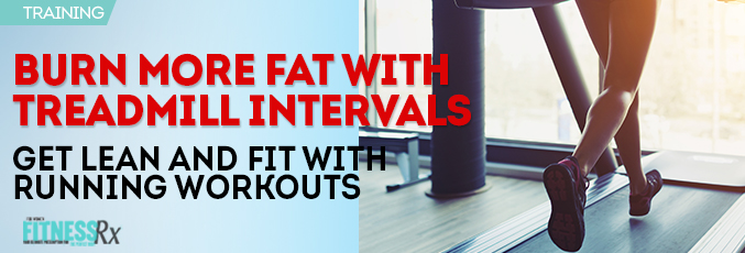 Burn More Fat With Treadmill Intervals