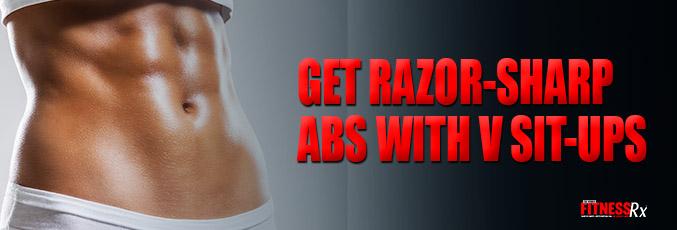 Get Razor-Sharp Abs With V Sit-ups