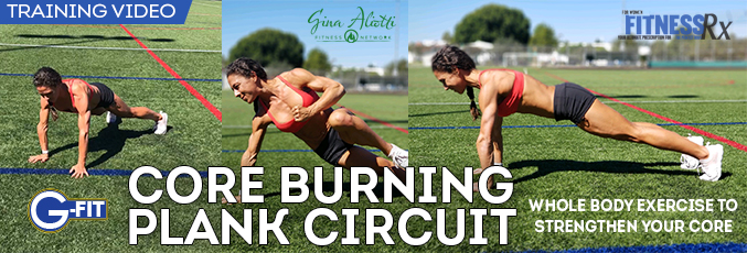 Gina Aliotti's Core Burning Plank Circuit