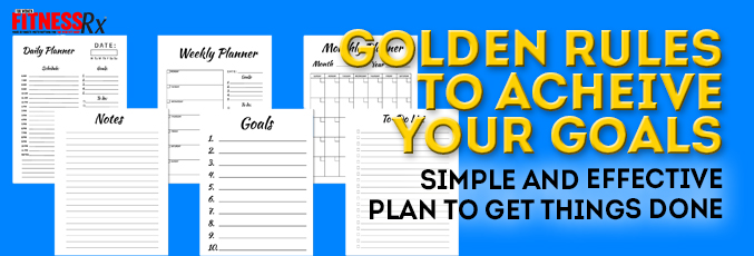 Golden Rules to Achieve Your Goals