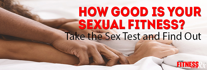 How good is your sexual fitness