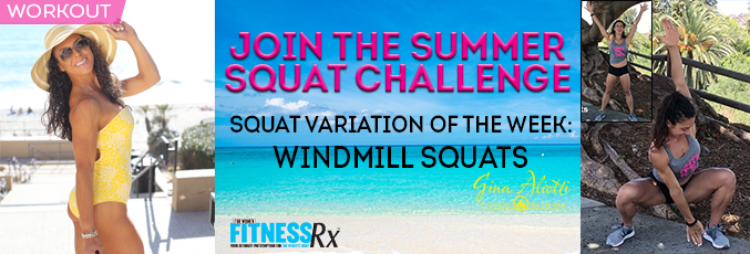 Join the Summer Squat Challenge-WIndmill Squats