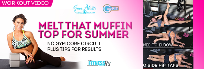 Melt That Muffin Top for Summer