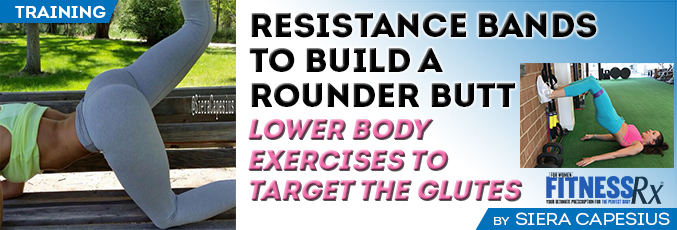 Resistance Bands to Build a Rounder Butt