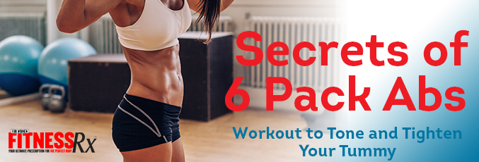 Secrets of 6 Pack Abs