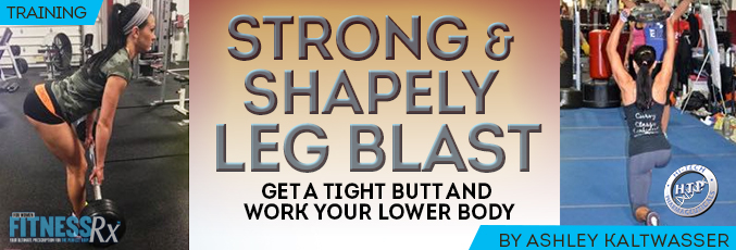 Strong and Shapely Leg Blast