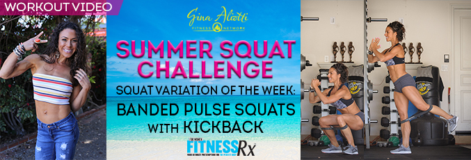 Summer Squat Challenge-Banded Pulse Squats With Kickback