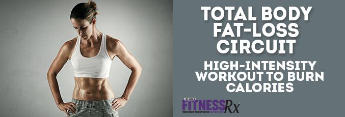 Total Body Fat-Loss Circuit
