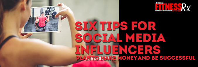 Six Tips for Social Media Influencers