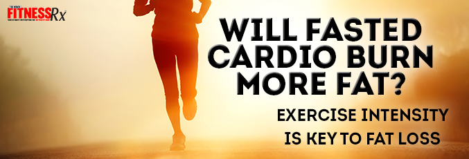Will Fasted Cardio Burn More Fat?