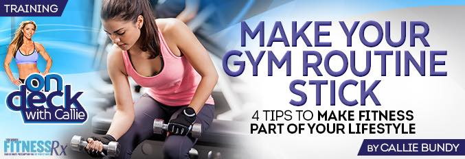 Make Your Gym Routine Stick