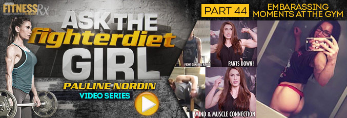 Ask The Fighter Diet Girl Pauline Nordin – Video 44