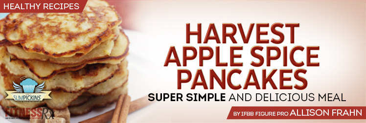 Harvest Apple Spice Pancakes