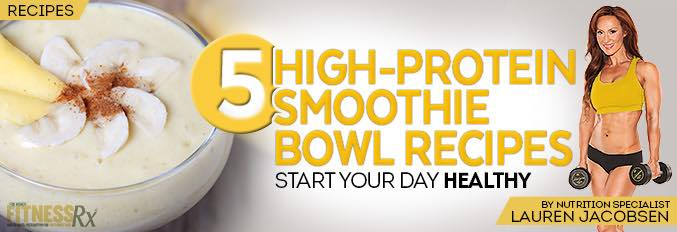 5 High-Protein Smoothie Bowl Recipes