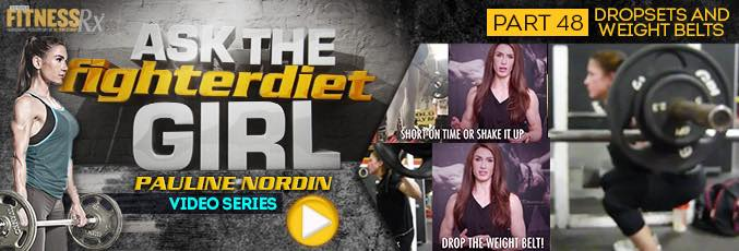 Ask the Fighter Diet Girl Pauline Nordin – Video 48