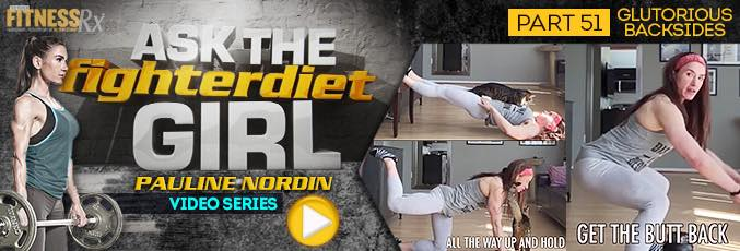 Ask the Fighter Diet Girl Pauline Nordin – Video 51
