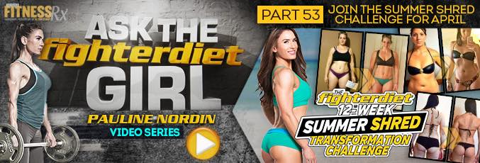 Ask the Fighter Diet Girl Pauline Nordin – Video 53