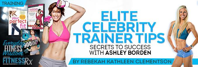 Elite Celebrity Trainer Tips