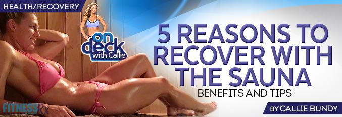 5 Reasons To Recover With The Sauna