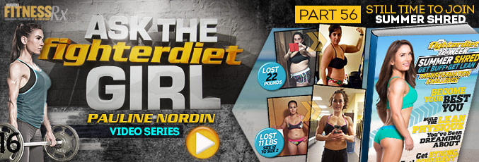 Ask the Fighter Diet Girl Pauline Nordin – Video 56