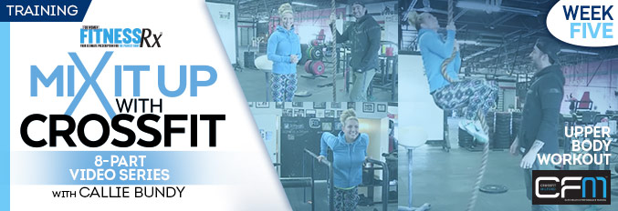 Mix It Up With Crossfit – 8 Part Video Series – Video 5
