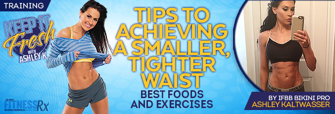Tips To Achieving A Smaller, Tighter Waist