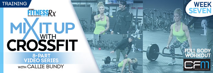 Mix It Up With Crossfit – 8 Part Video Series – Video 7