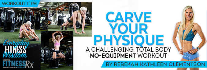 Carve Your Physique
